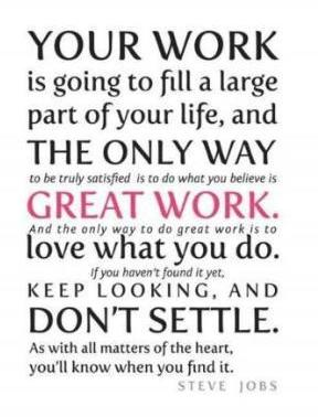 great work - steve jobs quote
